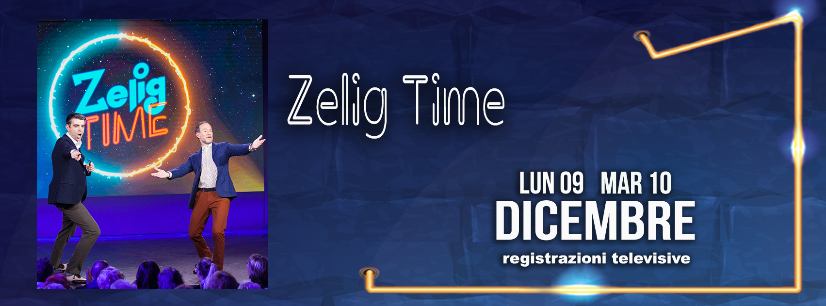 Zelig Time - Registrazioni TV